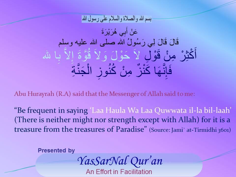 """Saying """"Laa Haula Wa Laa Quwwata il-la-Bil-Laah"""